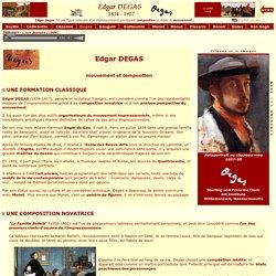 L'Impressionnisme - Biographie d'Edgar DEGAS