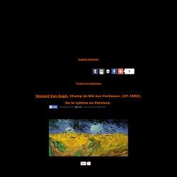 Analyse: Vincent Van Gogh,Champ de Blé aux Corbeaux,1890