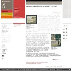 Le Néo-impressionnisme, de Seurat à Paul Klee