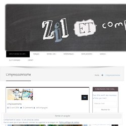 L'impressionnisme - Zil et Compagnie
