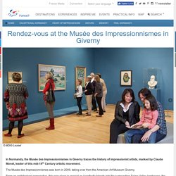 Rendez-vous at the Musée des Impressionnismes in Giverny