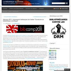 "bibcamp 2011, impressions twittesques de l'atelier ""Construire sa bibliothèque numérique"""