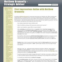 First Impressions Online with Matthew Brannelly - Matthew Brannelly - Strategic Advisor