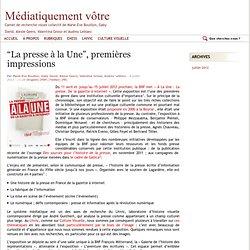 """""""La presse à la Une"""", premières impressions"""