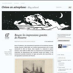 Rouen: les impressions gravées de Pissarro