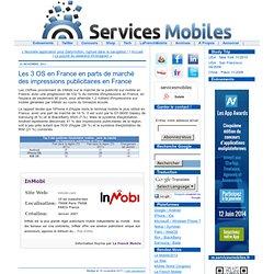 Les 3 OS en France en parts de marché des impressions publicitaires en France