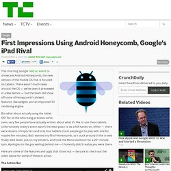 First Impressions Using Android Honeycomb, Google's iPad Rival