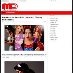 Impressive Real-Life (Human) Disney Princesses