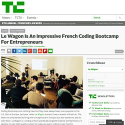 Le Wagon Is An Impressive French Coding Bootcamp For Entrepreneurs