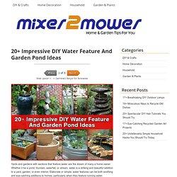 20+ Impressive DIY Water Feature And Garden Pond Ideas