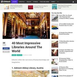 40 Most Impressive Libraries Around The World