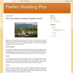 How to get impressive wedding photography services