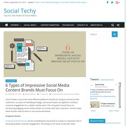 6 Types of Impressive Social Media Content Brands Must Focus On – Social Techy