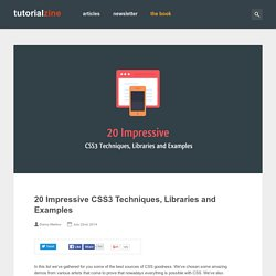 20 Impressive CSS3 Techniques, Libraries and Examples