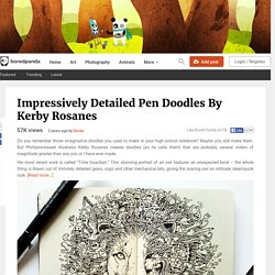 Impressively Detailed Pen Doodles By Kerby Rosanes