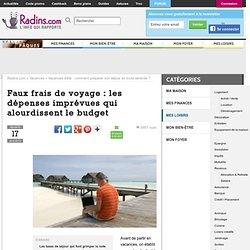 Les faux frais de voyage : les dépenses imprévues qui alourdissent le budget
