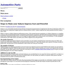 Steps to Make your Subaru Impreza Fast and Powerful
