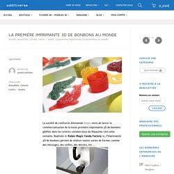 La première imprimante 3D de bonbons au monde – Additiverse