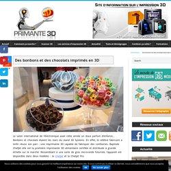 L'imprimante 3D à bonbons et chocolats