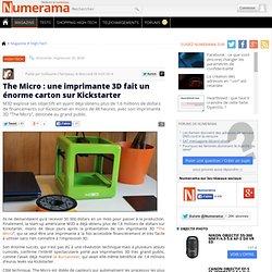 The Micro : une imprimante 3D fait un énorme carton sur Kickstarter