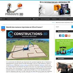 → Imprimante 3D : des maisons imprimées en 3D en France ?