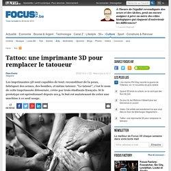 Tattoo: une imprimante 3D pour remplacer le tatoueur - Arts