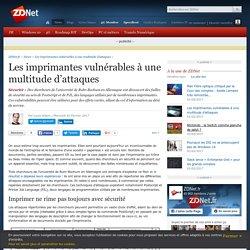 Les imprimantes vulnérables à une multitude d'attaques - ZDNet