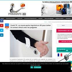 Covid 19 : un ouvre-porte imprimé en 3D pour éviter le contact direct avec les poignées