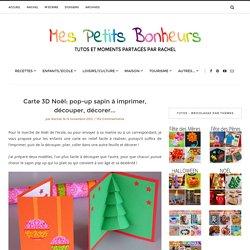 Carte 3D Noël: pop-up sapin à imprimer, découper, décorer…