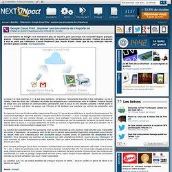 Google Cloud Print : imprimer ses documents de n'importe où - Actu PC INpact
