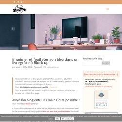 Imprimer et feuilleter son blog dans un livre grâce à Blook Up