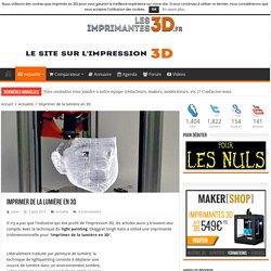 Imprimer de la lumière en 3D