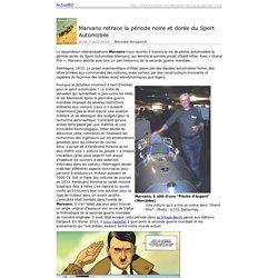 Imprimer : Marvano retrace la période noire et dorée du Sport Automobile