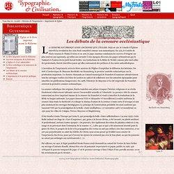 Imprimerie & Eglise : Débuts de la censure ecclésiastique