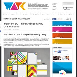 Imprimerie DC - Print Shop Identity by Charles Daoud