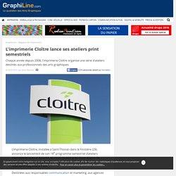 L'imprimerie Cloître lance ses ateliers print semestriels
