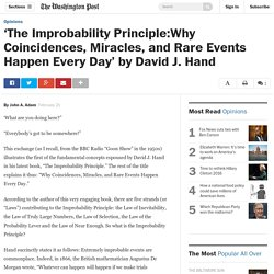 'The Improbability Principle:Why Coincidences, Miracles, and Rare Events Happen Every Day' by David J. Hand