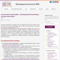 Les rencontres improbables – Développement économique en Seine-Saint-Denis : MUSE D.Territoires