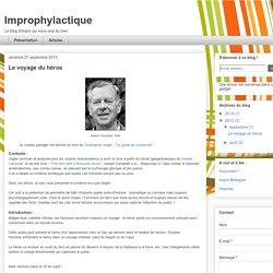 Improphylactique: Le voyage du héros