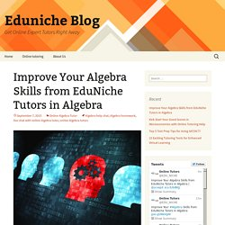 Improve Your Algebra Skills from EduNiche Tutors in Algebra