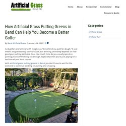 Improve Your Short Game with Artificial Grass Putting Greens