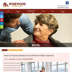 How to Improve Balance and Prevent Falls in Seniors