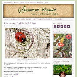 Improve your English: the full stop - Botanical Linguist