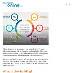 5 Ways to Improve Your SEO Without Building Links - marketzonline