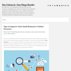 Tips to Improve Your Small Business's Online Presence ~ Ray Grimm Jr.