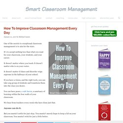 How To Improve Classroom Management Every Day