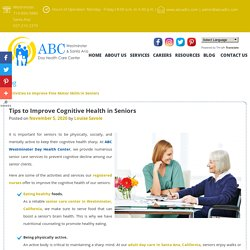 Tips to Improve Cognitive Health in Seniors