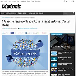 4 Ways To Improve School Communication Using Social Media