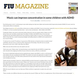 Music can improve concentration in some children with ADHD