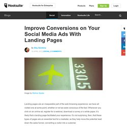 Improve Conversions on Social Media Ads With Landing Pages